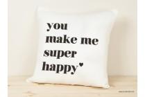 funda-cojin-you-make-me-super-happy-3
