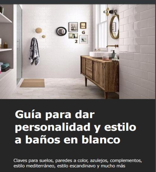 Consigue la Guía para dar personalidad y estilo a baños en blanco